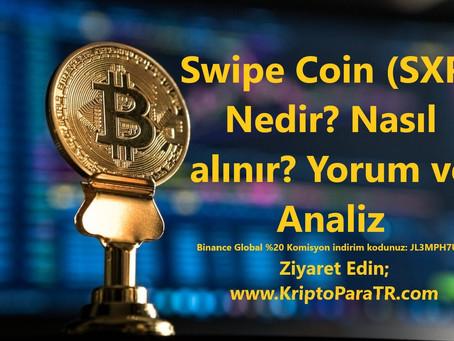 Swipe Coin (SXP) Nedir? Nasıl alınır? Yorum ve Analiz