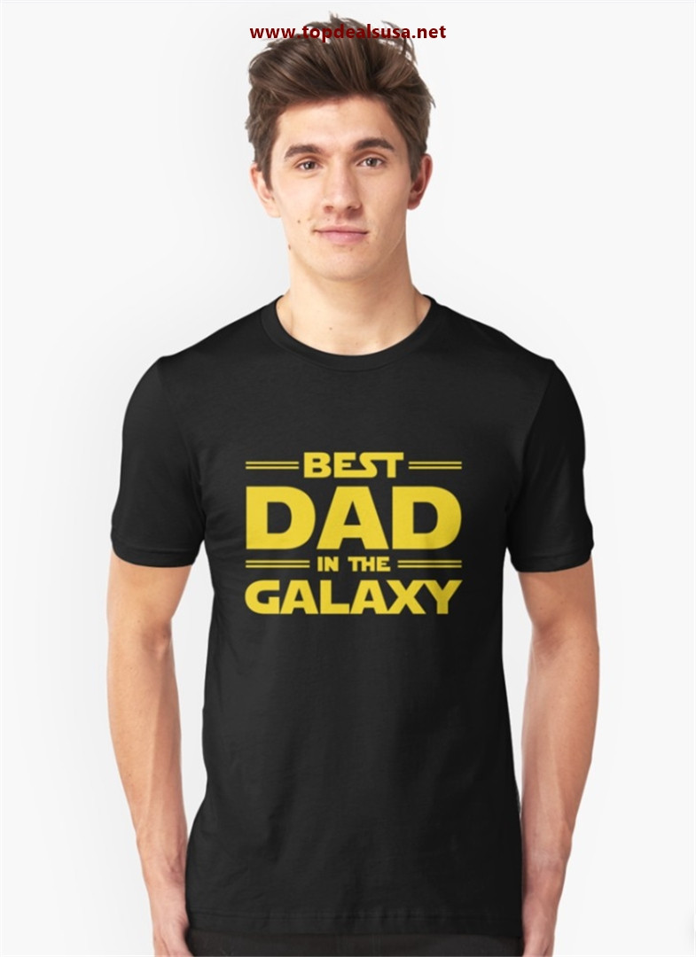 Best Dad in The Galaxy Slim Fit T-Shirt best buy