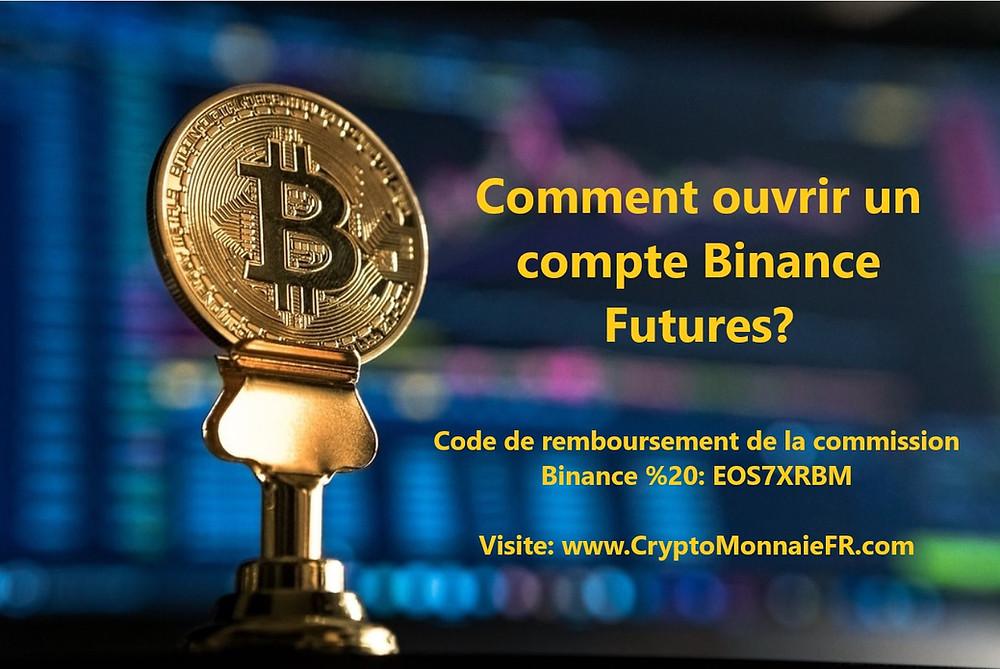 Comment ouvrir un compte Binance Futures?