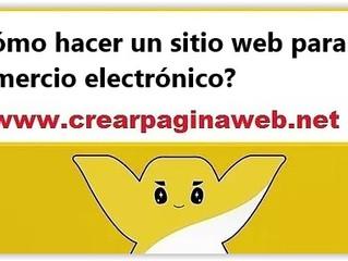 ¿Cómo hacer un sitio web para el comercio electrónico?