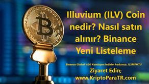 Illuvium (ILV) Coin nedir? Nasıl satın alınır? Binance Yeni Listeleme