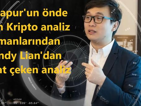 Singapur'un önde gelen Kripto analiz uzmanlarından Anndy Lian'dan dikkat çeken analiz