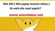 Wix ADI ( Wix yapay tasarım zekası ) ile web site nasıl yapılır?