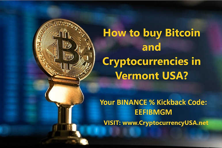 How to buy Bitcoin and Cryptocurrencies in Vermont USA?
