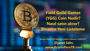 Yield Guild Games (YGG) Coin Nedir? Nasıl satın alınır? Binance Yeni Listeleme
