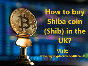 How to buy Shiba coin (Shib) in the UK?