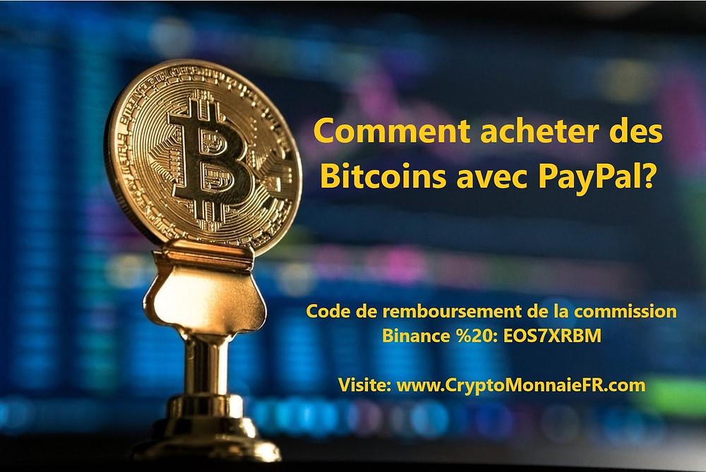 Comment acheter des Bitcoins avec PayPal?