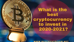 What is the best cryptocurrency to invest in 2020-2021?