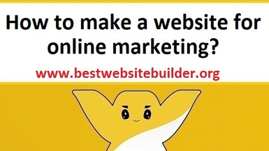 How to make a website for online marketing? Website builder for online business