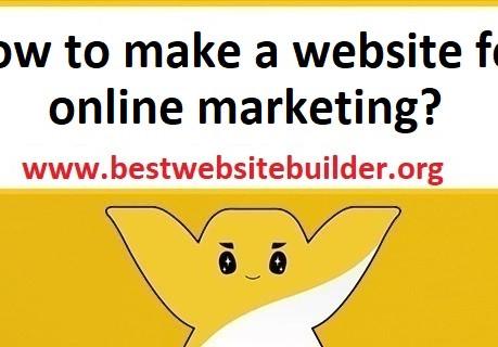 How to make a website for online marketing? Website builder for online business