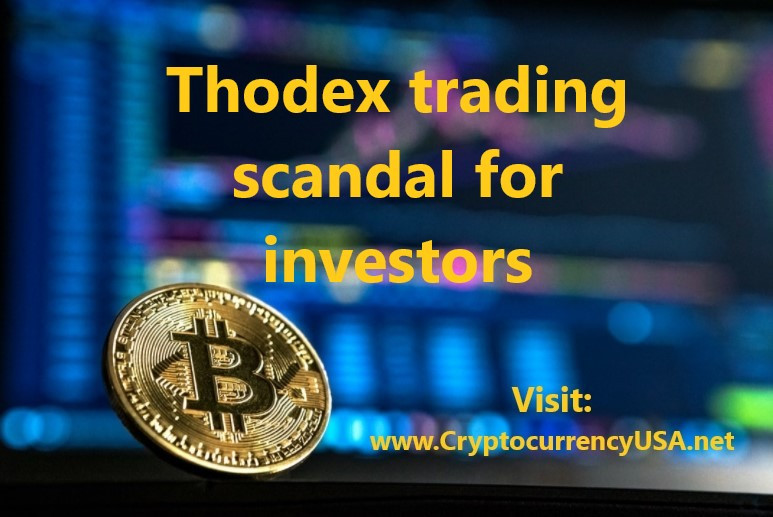 Thodex trading scandal for investors