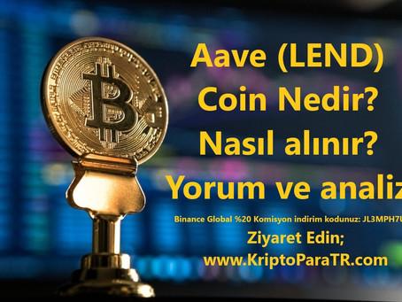 Aave (LEND) Coin Nedir? Nasıl alınır? Yorum ve analiz