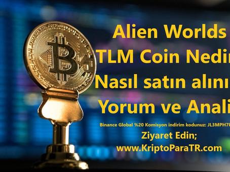 Alien Worlds TLM Coin Nedir? Nasıl satın alınır? Yorum ve Analiz