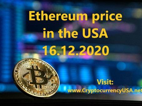 Ethereum price in the USA 16.12.2020 Binance data