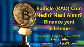 Radicle (RAD) Coin Nedir? Nasıl Alınır? Binance yeni listeleme
