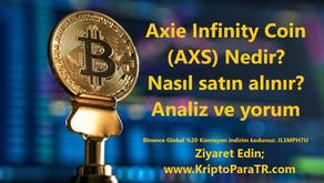Axie Infinity Coin (AXS) Nedir? Nasıl satın alınır? Analiz ve yorum