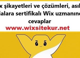 Wix şikayetleri ve çözümleri