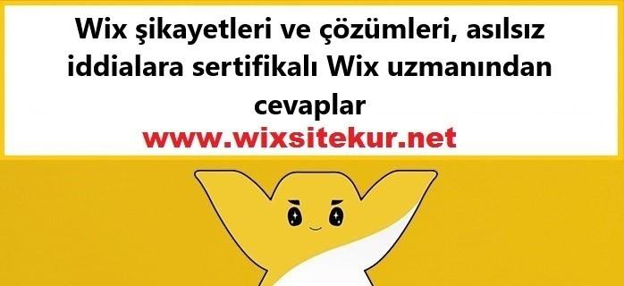 Wix şikayetleri ve çözümleri, asılsız iddialara sertifikalı Wix uzmanından cevaplar