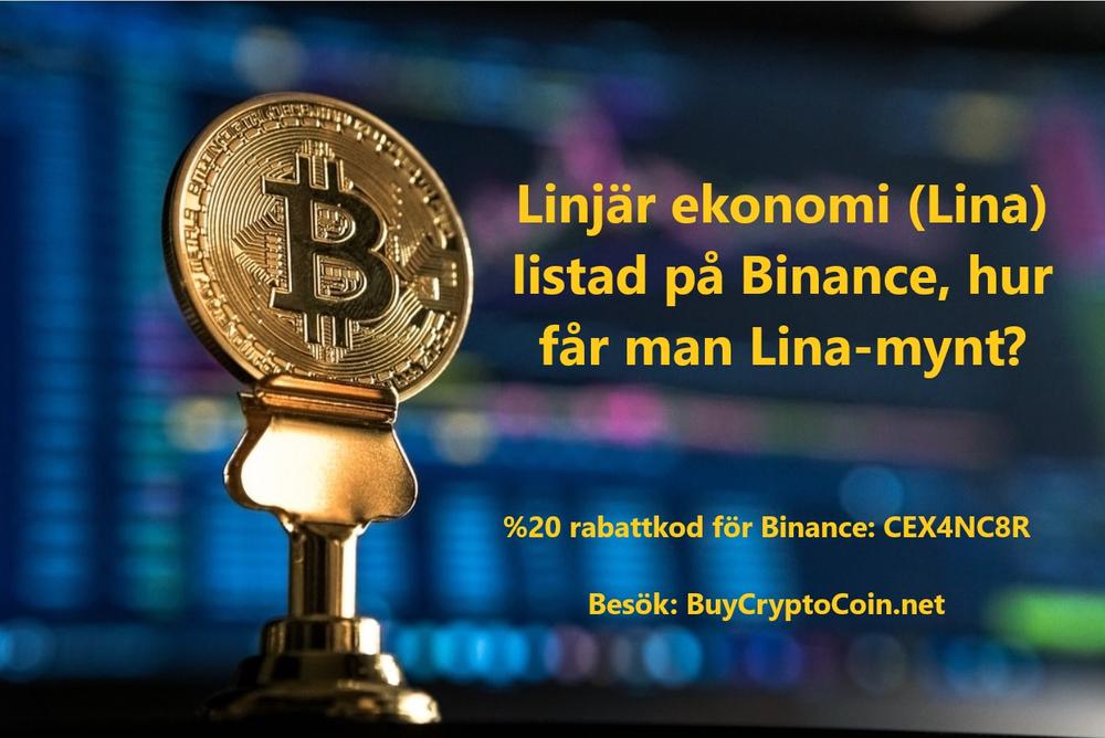 Linjär ekonomi (Lina) listad på Binance, hur får man Lina-mynt?