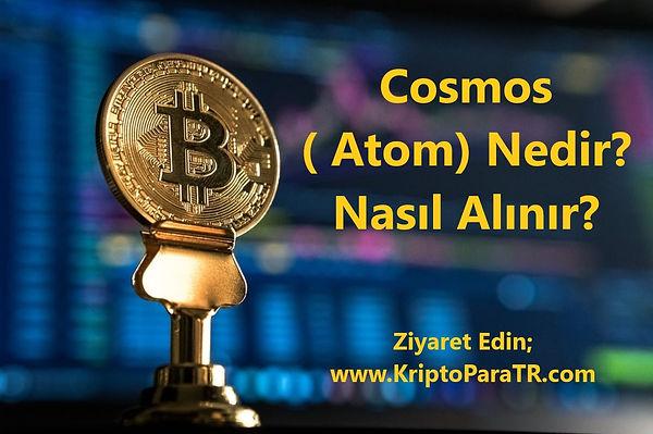 Cosmos ( Atom) Nedir? Nasıl Alınır?