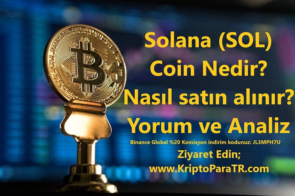 Solana (SOL) Coin Nedir Nasıl satın alınır Yorum ve Analiz