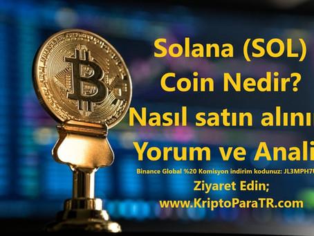 Solana (SOL) Coin Nedir? Nasıl satın alınır? Yorum ve Analiz
