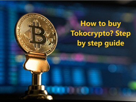 How to buy Tokocrypto? Step by step guide