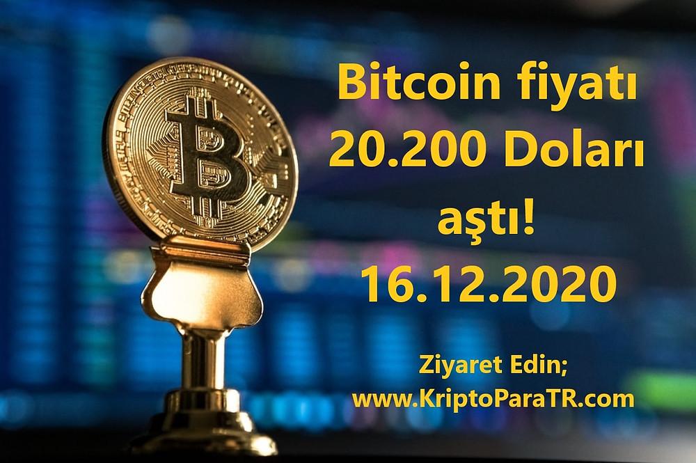 Bitcoin fiyatı 20.200 Doları aştı! 16.12.2020