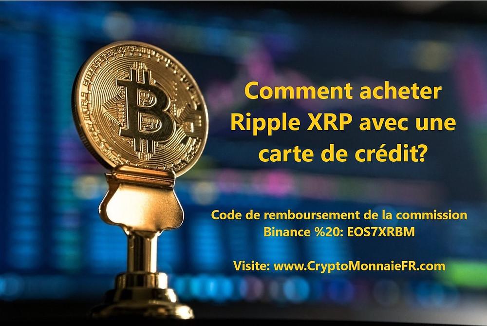 Comment acheter Ripple XRP avec une carte de crédit?
