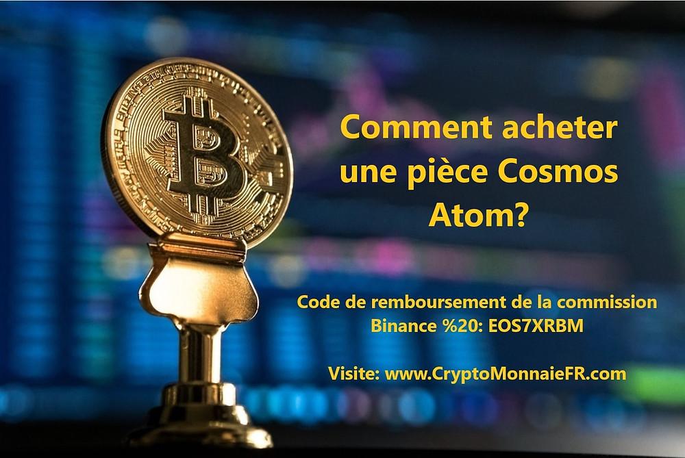 Comment acheter une pièce Cosmos Atom?