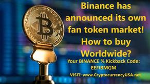 Binance has announced its own fan token market! How to buy Worldwide?
