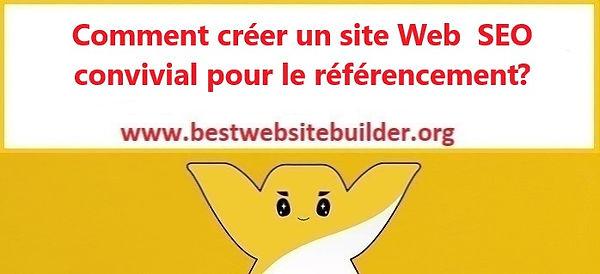 Comment créer un site Web SEO convivial pour le référencement?