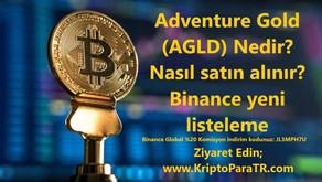 Adventure Gold (AGLD) Nedir? Nasıl satın alınır? Binance yeni listeleme