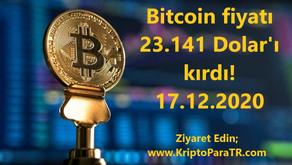 Bitcoin fiyatı 23.141 Doları kırdı! 17.12.2020
