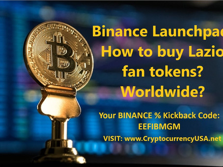 Binance Launchpad: How to buy Lazio fan tokens? Worldwide?