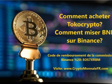 Comment acheter Tokocrypto? Comment miser BNB sur Binance?