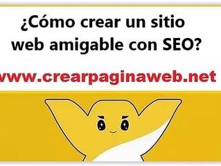 ¿Cómo crear un sitio web amigable con SEO?