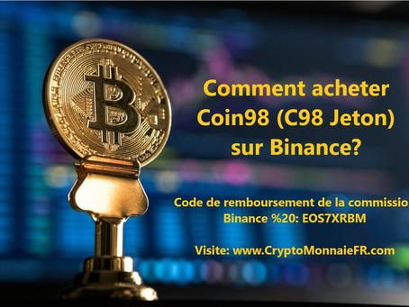 Comment acheter Coin98 (C98 Jeton) sur Binance ?