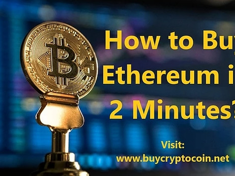 How to Buy Ethereum in 2 Minutes?