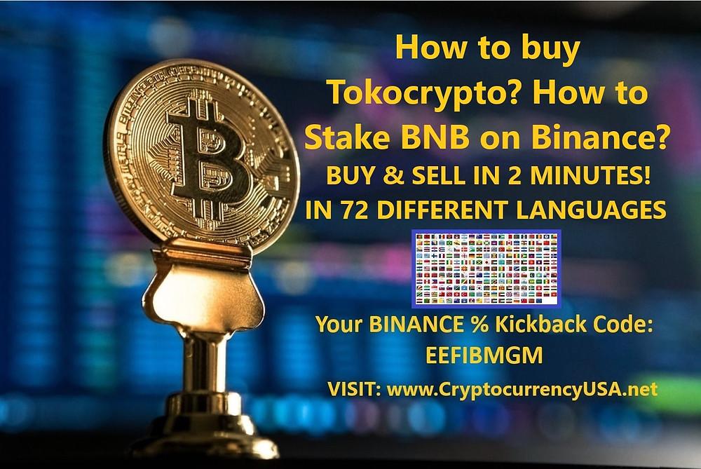 How to buy Tokocrypto How to Stake BNB on Binance