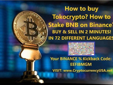 How to buy Tokocrypto? How to Stake BNB on Binance?