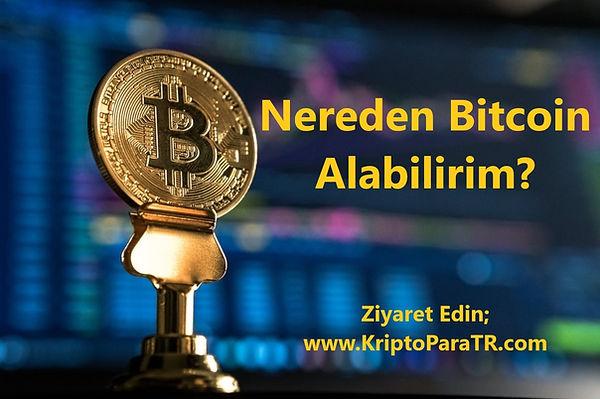 Nereden Bitcoin Alabilirim?