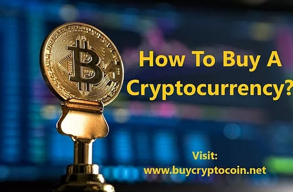 How To Buy A Cryptocurrency