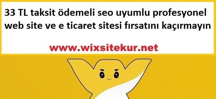 33 TL taksit ödemeli seo uyumlu profesyonel web site ve e ticaret sitesi fırsatını kaçırmayın