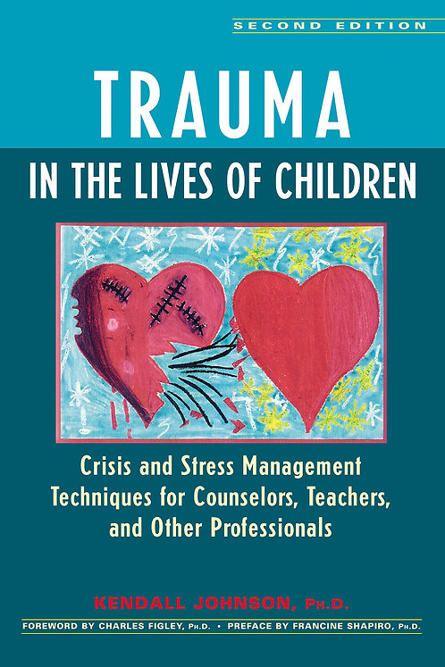 Trauma in the Lives of Children