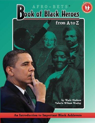 Book of Black Hero  Wade Hudson and Valerie Wilson Wesley