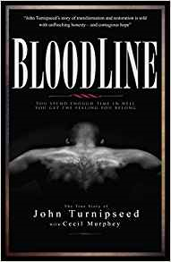 Bloodline: A True Story by John Turnipseed