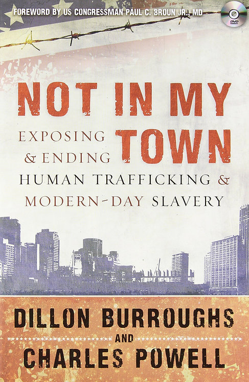 Not In My Town by Dillon Burroughs  (Author),‎ Charles Powell  (Author)