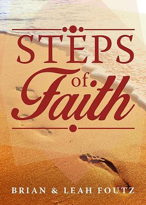 Steps of Faith by Brain and Leah Foutz