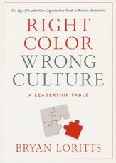 Right Color Wrong Culture By Brain Loritts